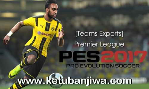 PES 2017 PS3 Premier League Kits by JeeCkho Ketuban Jiwa