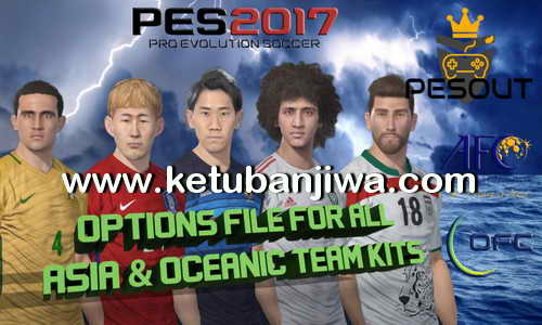 PES 2017 PS4 Option File 0.1 Asia + Oceania National Teams by Pesout Ketuban Jiwa