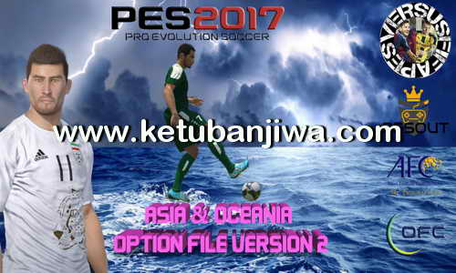 PES 2017 PS4 Option File 2.0 Asia + Oceania by Pesout Ketuban Jiwa