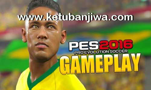 PES 2016 GamePlay Extracted From PES 2017 by Olamigold12 Ketuban Jiwa