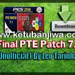 PES 2016 Unofficial PTE Patch 7.1 Final Fix