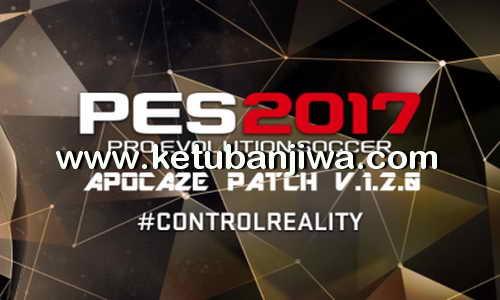 PES 2017 Apocaze Patch 1.2.0 For PC Demo + Full Version Ketuban Jiwa
