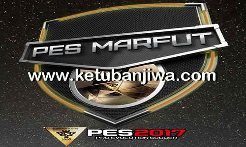 PES 2017 Marfut Patch 0.1 Beta For PC Demo + Full Version Ketuban Jiwa