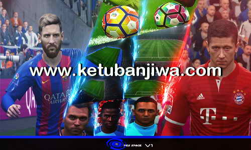 PES 2017 PES Space Patch v1 Single Link Ketuban Jiwa