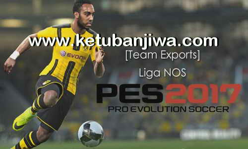 PES 2017 PS3 BLUS - BLES - BLAS Liga NOS Team Exports by JeeCkho Ketuban Jiwa