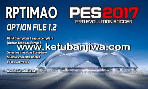 PES 2017 PS4 Rptimao Option File v1.2 Brasileirão Ketuban Jiwa
