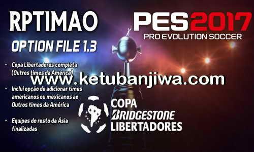 PES 2017 PS4 Rptimao Option File v1.3 Full Libertadores Ketuban Jiwa