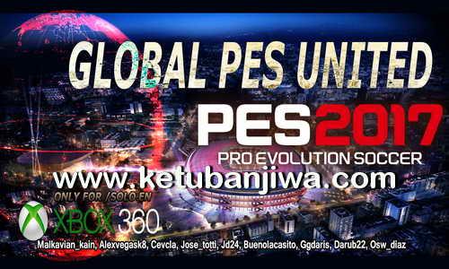 PES 2017 XBOX 360 Global PES United v2.1 Patch Fix Ketuban Jiwa