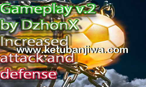 PES 2017 Game Play v2 Increased Attack and Defense by DzhonX Ketuban Jiwa