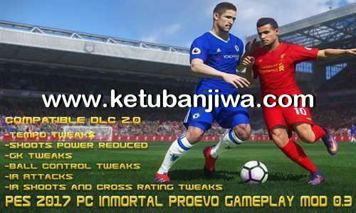 PES 2017 InMortal ProEvo GamePlay Mod 0.3 by Mortal Ketuban Jiwa