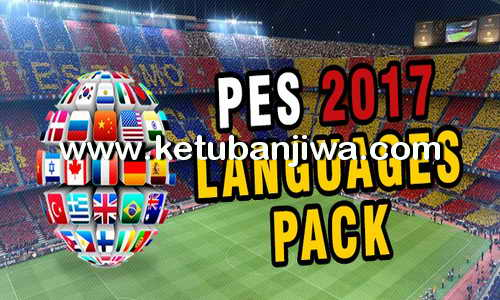 PES 2017 Language Pack Commentary Files For PC Ketuban Jiwa