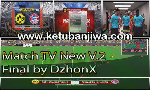 PES 2017 New Match TV v2 Final by DzhonX Ketuban Jiwa