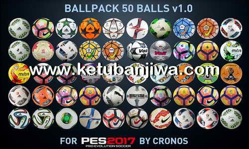 PES 2017 Ballpack 50 Balls v1.0 by cRoNoS Ketuban Jiwa