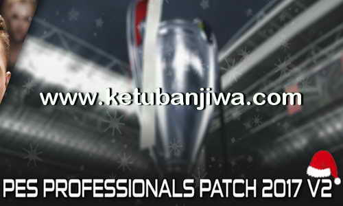 PES 2017 PES Professionals Patch v2 AIO Single Link Ketuban Jiwa