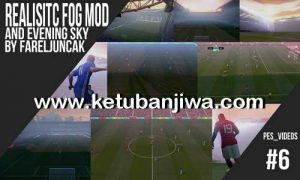 PES 2017 Realistic Fog + Evening Sky by FarelJuncak