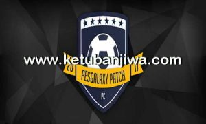 PES 2017 Unofficial Update PESGalaxy Patch 2.01 by Egor_7 Ketuban Jiwa