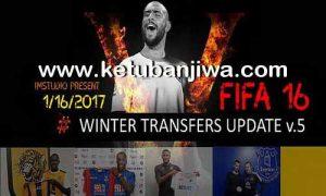 FIFA 16 Winter Transfer Update 16 January 2017 v5 by IMstudio Ketuban Jiwa
