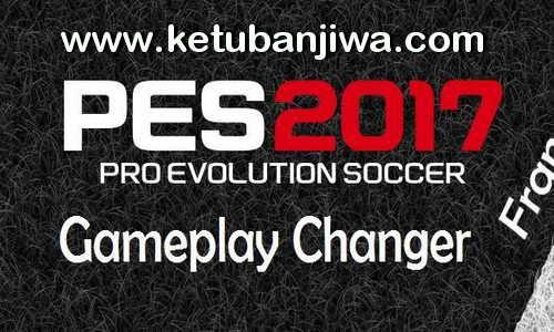 PES 2017 Game Play Changer v1.1 by Francesco Ketuban Jiwa