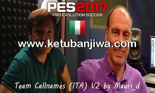 PES 2017 Italian Commentary Callnames Team v2 AIO by Mauri-d Ketuban Jiwa