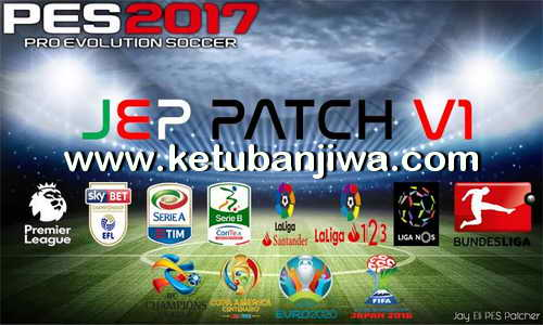 PES 2017 JEP Patch v1 + Update v1.1 For PC Ketuban Jiwa