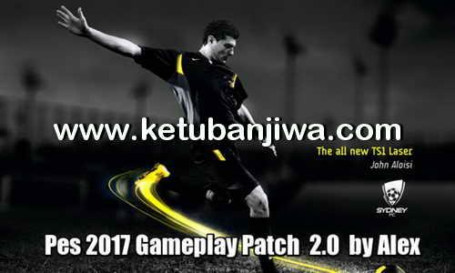 PES 2017 PC Game Play Patch v2.0 by Alex Ketuban Jiwa