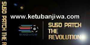 PES 2017 PS2 Suso Patch The Revolution 2016-17 Netherlands Ketuban Jiwa