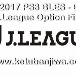 PES 2017 PS3 BLUS – BLES J.League J1 Option File