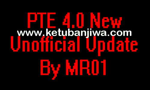 PES 2017 PTE Patch 4.0 New Unofficial Update by MR01 Ketuban Jiwa