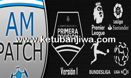PES 2017 AM Patch v1 + Primera Division DLC 3.0 Ketuban Jiwa