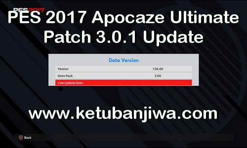 PES 2017 Apocaze Ultimate Patch 3.0.1 Update DLC 3.0 Ketuban Jiwa