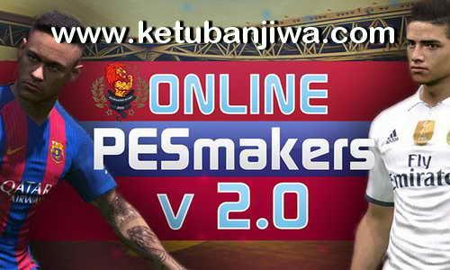 PES 2017 Online PESMakers Patch v2.0 by Splendidis Ketuban Jiwa