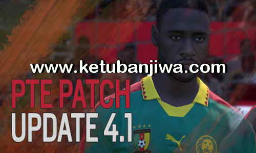 PES 2017 PTE Patch 4.1 Update ketuban Jiwa