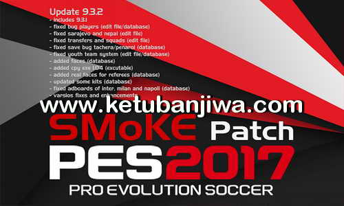 PES 2017 SMoKE Patch 9.3.2 Update 26 February 2017 Ketuban Jiwa