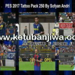 PES 2017 Tattoo Pack 250 by Sofyan Andri