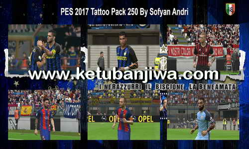 PES 2017 Tattoo Pack 250 by Sofyan Andri Ketuban Jiwa