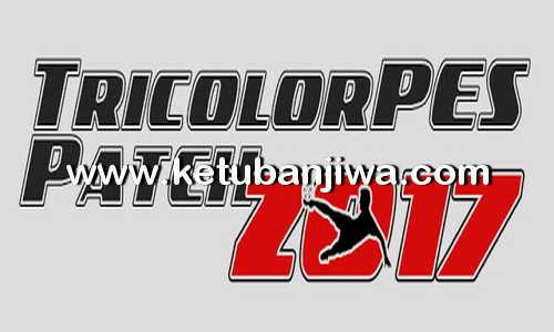 PES 2017 TricolorPES Patch v1.0 DLC 3.0 Ketuban Jiwa