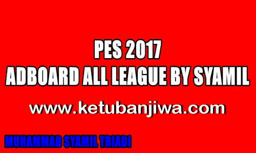 Download PES 2017 Adboard Pack For All League by Syamil Ketuban Jiwa