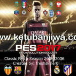 PES 2017 Classic Teams 2005-06 by Freshskiller0