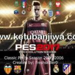 PES 2017 Classic Teams 2005-06 by Freshskiller0
