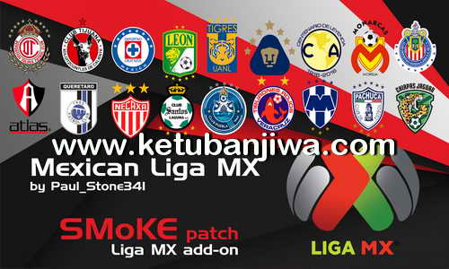 Download PES 2017 Mexican Liga MX Addon For SMoKE Patch 9.3.2 by Paul_Stone34l Ketuban Jiwa