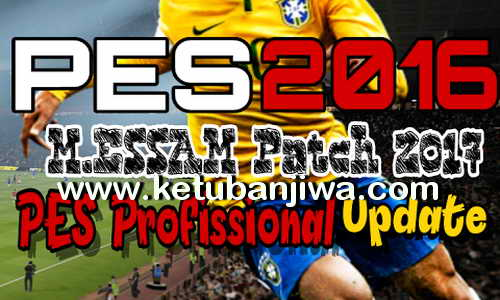 PES 2016 M.Essam Patch 2017 PES Professionals Update Ketuban Jiwa