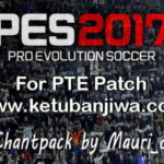 PES 2017 Chant Pack For PTE Patch by Mauri_d