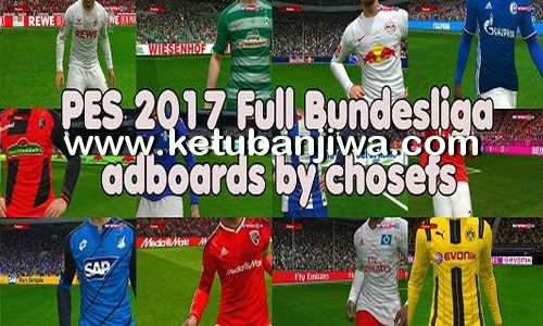 PES 2017 Full Bundesliga Adboards by Chosefs Ketuban Jiwa