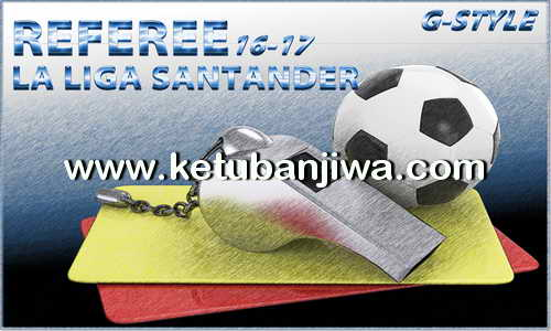PES 2017 Referee La Liga Santander Pack by G-Style Ketuban Jiwa