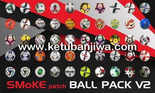PES 2017 SMoKE Ball Pack v2 Ketuban Jiwa