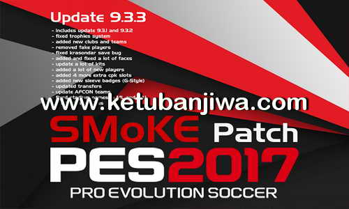 PES 2017 SMoKE Patch 9.3.3 Single Link Ketuban Jiwa
