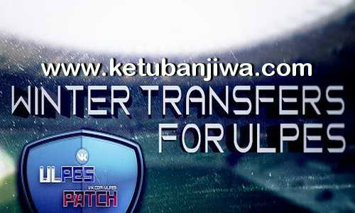 PES 2017 ULPES Winter Transfer + Face DLC 3.0 Single Link Ketuban Jiwa