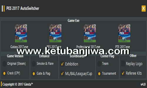 PES 2017 AutoSwitcher Tool 4.0 + Fix 4.1 by Ginda01 Ketuban Jiwa
