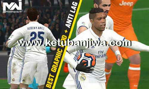 PES 2017 Best Graphic Mod + Anti Lag Ketuban Jiwa
