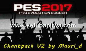 PES 2017 ChantPack v2 AIO by Mauri_d
